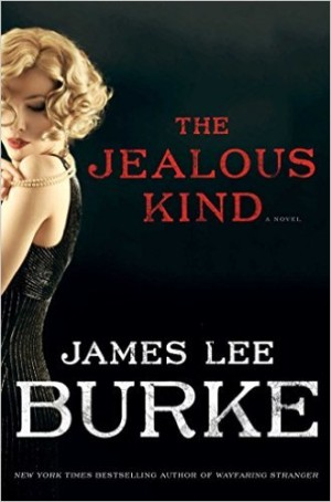 James Lee Burke The Jealous Kind